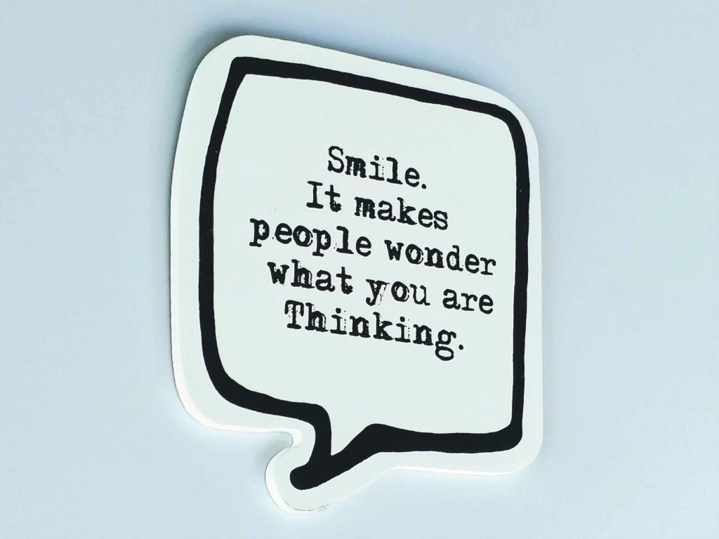 ...Smile