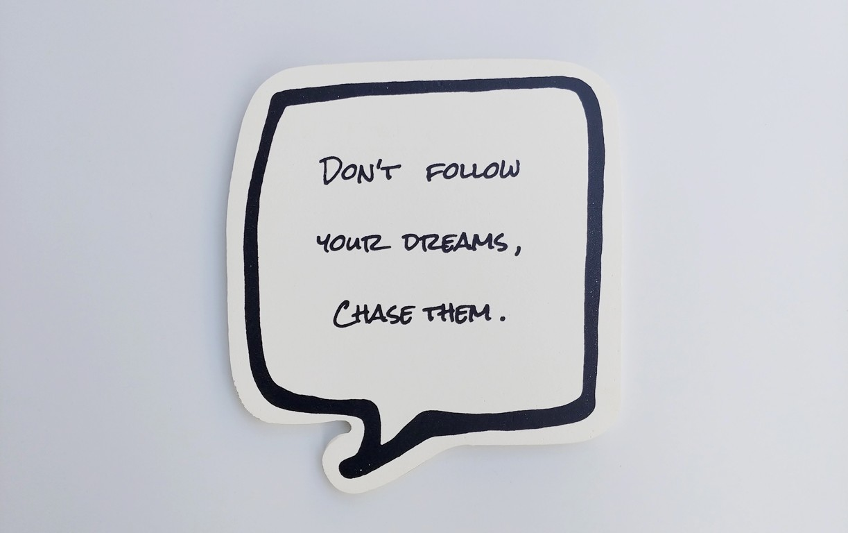 DON'T FOLLOW...CHASE