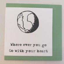 ... where ever you go