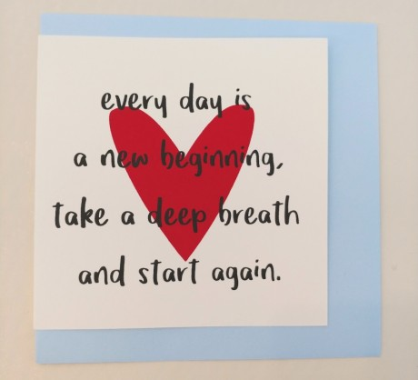 ...every day is a new beginning